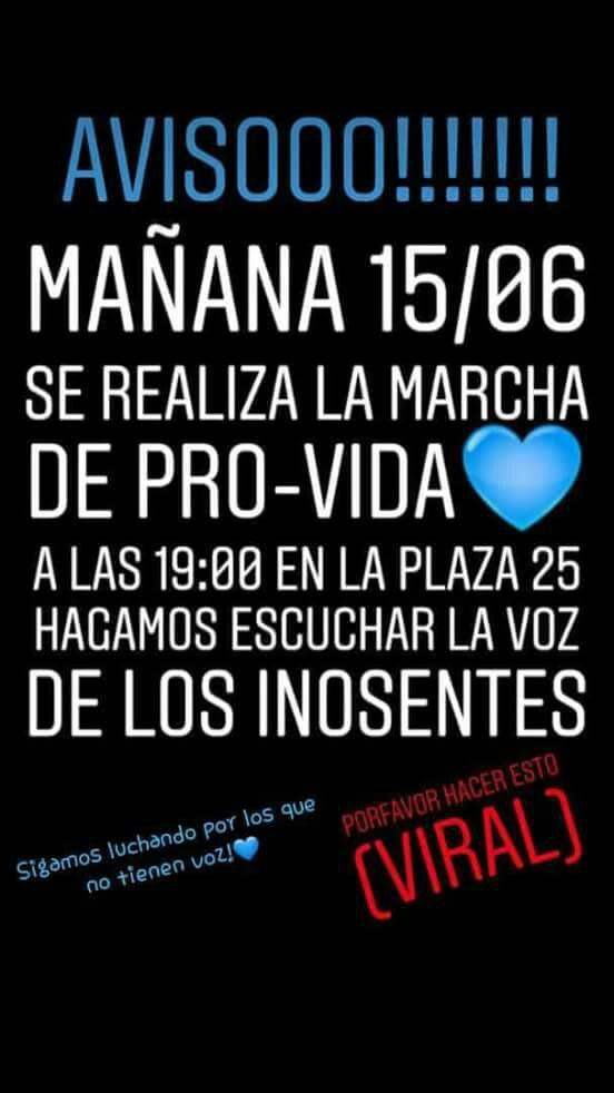 Esta tarde, en la Plaza 25 de Mayo se reunirán para repudiar la media sanción de diputados al proyecto de ley de despenalización del aborto.